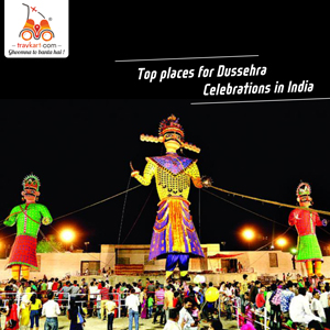 Best Places for Dussehra Celebrations in India